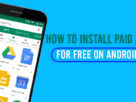 How to Install Paid Apps for Free on Android