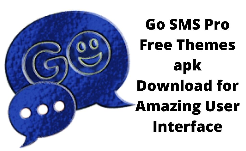 go sms pro free themes apk download